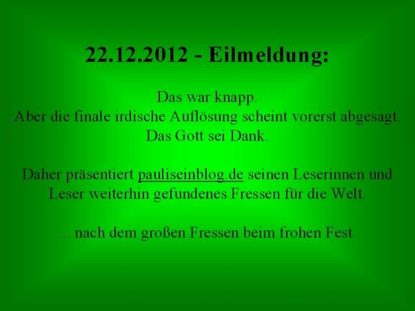 22.12.2012 - Eilmeldung